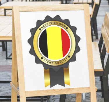 Sticker décoratif sur le thème de la Belgique composé d'un badge aux couleurs belges et le texte ''made in belgium, haute qualité ''.