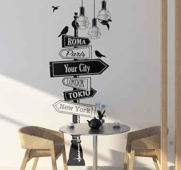 Personnalisez le texte requis pour ce sticker panneau de direction. Cette décoration murale est personnalisable avec les noms de villes que vous souhaitez indiquer.