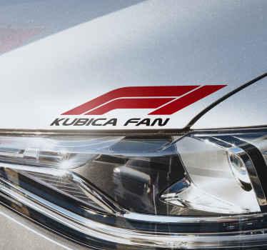 Dekoracyjna naklejka winylowa na samochód z napisem F1 Kubica fan. Jest samoprzylepna, łatwa w aplikacji i dostępna w dowolnym wymaganym rozmiarze.
