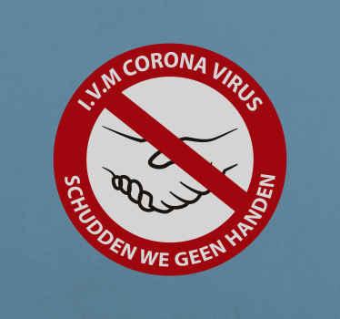 Een covid waarschuwingsbord sticker van geen handen schudden. Het ontwerp is op een ronde achtergrond gemaakt  met de tekening van handbewegingen en een slaglijn.