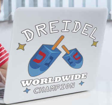 Buy our decorative laptop skin sticker with Dreidel Worldwide Champion design. It is easy to apply and available in any size required.