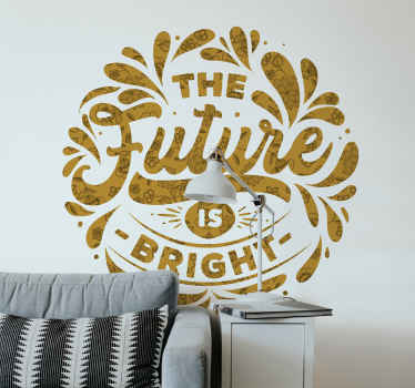 A decorative flower wall art decal patterned with motivational text. It is made of good quality vinyl and very easy to apply.