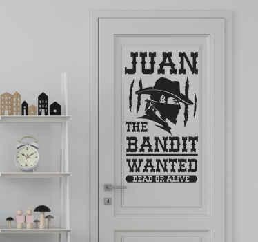 """Vinilo puerta con diseño de bandido en un cartel de """"se busca"""" en el que podrás personalizar el nombre que desees ¡Envío a domicilio!"""