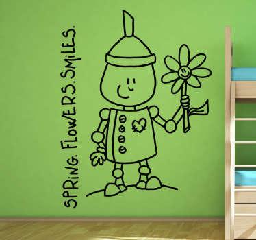 Adesivo murale che raffigura un simpatico uomo di latta accompagnato dalle scritte: Primavera. Fiori. Sorrisi. Un'ondata di positività per decorare la camera da letto.