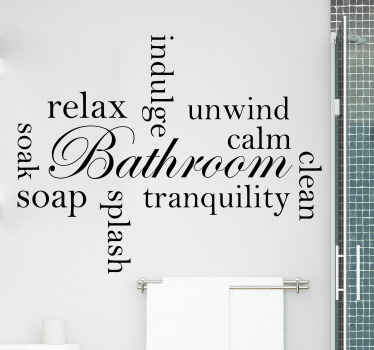 Decorative bathroom text decal design containing different text positioned in different angles. Available in different sizes and colour options.
