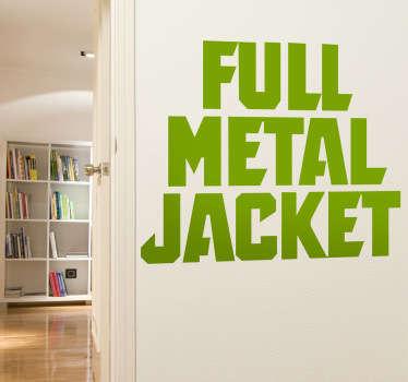 """Adhesivo con la tipografía original de la película bélica """"Full Metal Jacket"""", dirigida por Stanley Kubrick y ambientada en la Guerra del Vietnam."""