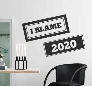 Decorative popular saying quote sticker design created with the text that says'' I blame 2020'' A design to vent out your feeling about 2020