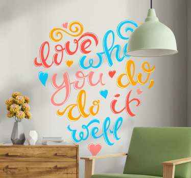 Colorful decorative love text quote  decal.   The design is created in super stylish way with each text in style pattern and colour.