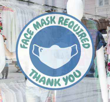 Decorative business window sign decal of facemask. The design is on a round background with the design of a mask and warning text