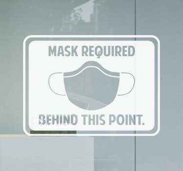 Window sign decal of facemask. It contains a rectangular background with the design of a mask and warning text. Original and available in any size.