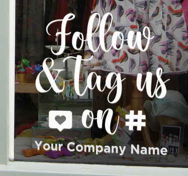 Social media text tag decal for company. The design is customizable with your social media tag handle, just provide the name of your business.
