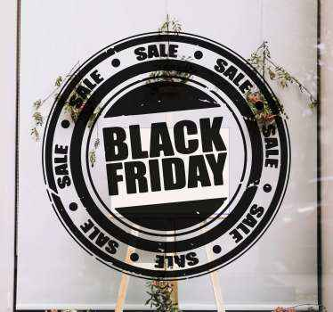 Self adhesive black Fridays business decal created in style of a round stamp. Mono colour design that is customizable in different colour options.