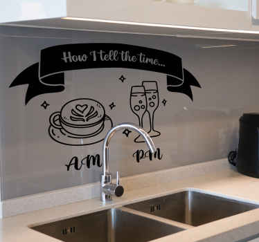 How I tell the time quote drink sticker. Funny illustration sticker for kitchen, the colour is customizable and very easy to apply and remove.