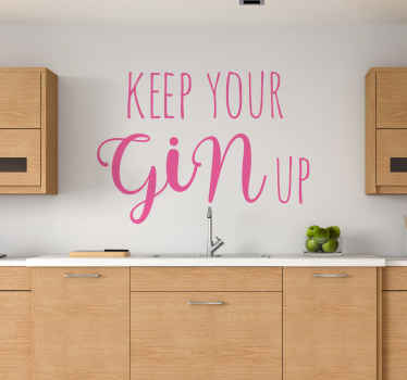 For all those Gin lovers we have a wonderful keep your gin up wall sticker to decorate your kitchen or dining room. High quality product!