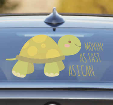 A wonderful turtle sticker with the text movin' as fast as I can to give your car a funny and wonderful look making it different than all others.