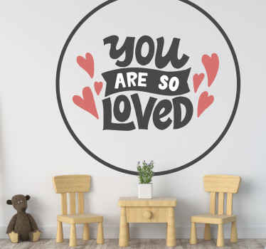 Simple but lovely text quote decal for bedroom. The text design reds 'You are so loved' and this suit well for children room.
