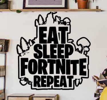 Decorative text sticker for fortnite game lovers. It text design reads 'Eat sleep fornite repeat'. The colour is customizable and it is easy to apply.