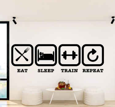 """Inspirational quote sticker """"eat, sleep, train, repeat fitness"""" to inspire, motivate and set the mood while you train. Extremely longlasting material."""
