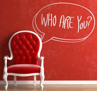 Vinilo decorativo cómic who are you
