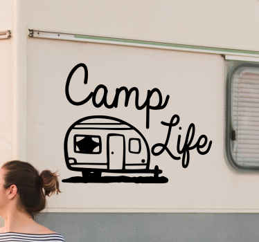 Lovely decorative illustrate camping sticker for motorhome and other vehicle. A design of caravan with text that reads ''Camp life''.