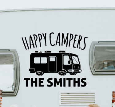 Happy campers motorhome car sticker for your kid. Customize in the name you need and the colour is also customizable. Easy to apply and removable.