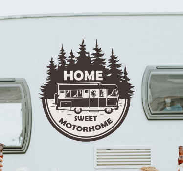 Decorative motorhome vinyl decal having the design of a motorhome with trees and inscription that reads ''Sweet motorhome''.