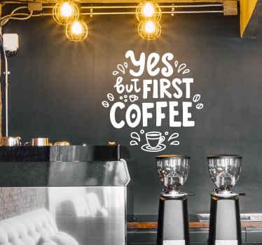 L'adhesif avec le texte «oui, mais premier café» est un excellent moyen de décorer votre cuisine ou votre café. Facile à appliquer, fait de matériaux de haute qualité.