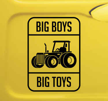 Big boys big toys tractor car sticker. Decorate this design on your bumper, window, bonnet or door space of your vehicle.