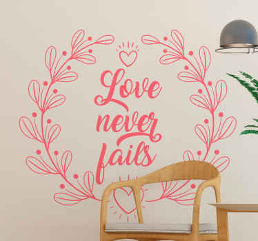 Love never fails wedding sticker for decorating love events space, home bedroom, living room, etc. . The colour is customizable and easy to apply.