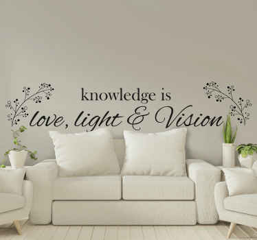Simple and lovely decoration text quote sticker inspired by Helen Keller. . It text reads 'Knowledge is love, light, & vision''.