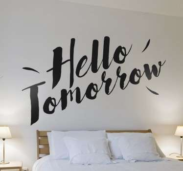 Vinil decorativo Hello Tomorrow