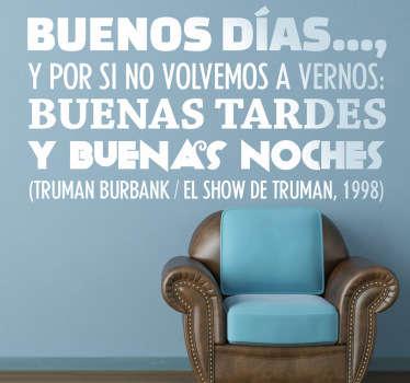 Vinilo decorativo frase Show Truman