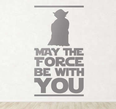 Een quote muursticker uit de beroemde film Star Wars. Deze wereldberoemde uitspraak ´May the force be with you´