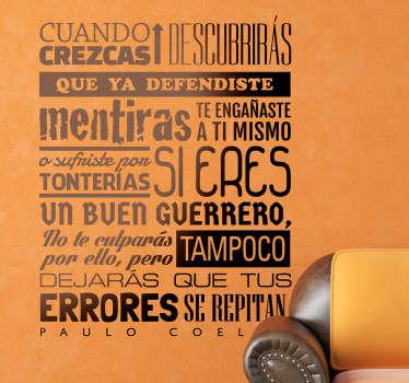 Adhesivo de diseño tipográfico original con uno de los fantásticos consejos del autor brasileño Paulo Coelho.