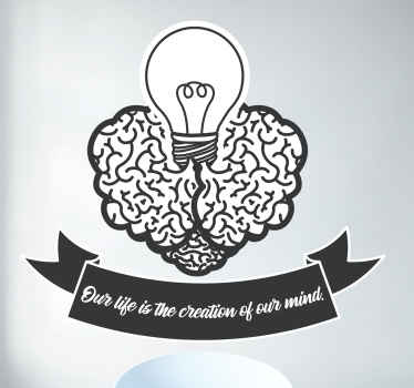 Brain sticker which features the text 'our life is the creation of our mind' with an image of a brain with a light bulb on top.
