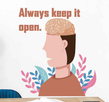 Brain sticker which features the text 'always keep it open' with an image of a man showing his brain. Anti-bubble vinyl.