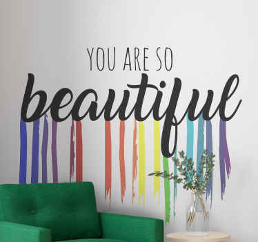 inspirational wall sticker with the words 'you are so beautiful' in black color with rainbow drops. It is really easy to apply.