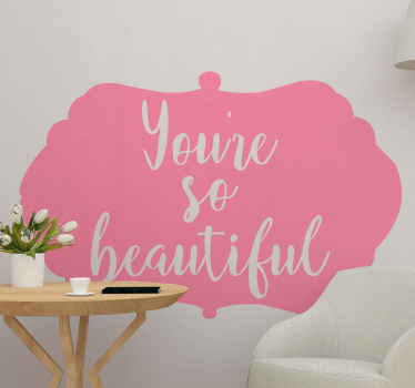 Silhouette custom color background wall art decal with popular saying text. It reads 'You are so beautiful!. Made with quality vinyl and durable.