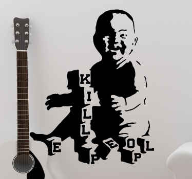Decorative Banksy art work decal illustration a smiling  baby with scrabble text that reads ''Killing people'. Made from high quality vinyl.