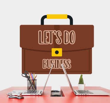 Business wall decal which features an image of a briefcase with the text 'Let's do Business' inside. Extremely long-lasting material.