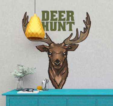 "Text wall decal with the design of a deer and the phrase ""Deer hunt"" perfect for you to decorate your room or any other place you want to renew."