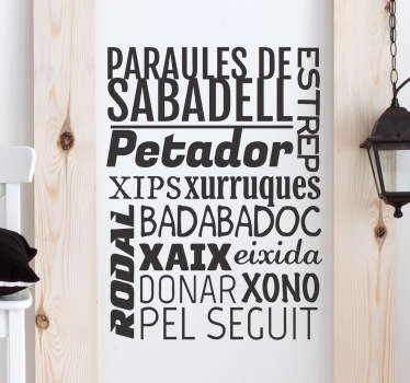 Adhesivo de palabras típicas de la capital de Vallès Occidental. Un diseño hecho a medida para un cliente.