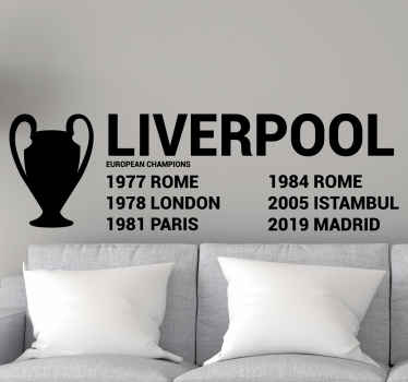 Liverpool European cities champions  record decal, the design illustrates the champion countries with dates. It is durable, easy to apply and adhesive.