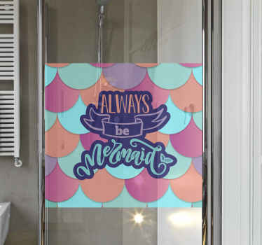 Lovely and simple colorful balloon with mermaid text shower door decal. It text reads ''Always be mermaid. Available in any custom size.