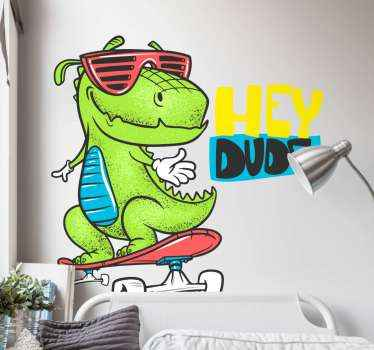"sticker dell'illustrazione del dinosauro di pattinaggio funky. Il dinosauro è illustrato mentre pattina su uno skateboard e dice ""Hey Dude""."