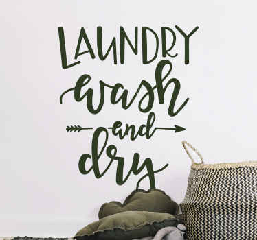 Simple laundry room wall text decal that reads 'laundry wash and dry'. You can customize the colour, it is original, durable and easy to apply.
