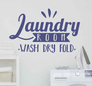 Decorate a laundry space with this original laundry room wall decal containing text describing what is done in a laundry room.