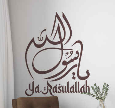Ya Rasulallah Arabic art Arab sticker to decorate any space you want with an elegant look. It can be decorated on living room, bedroom, etc.