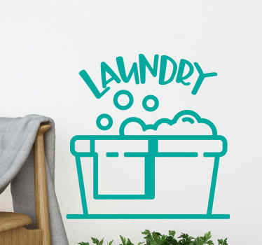 Decorative laundry room home sticker design illustrating a laundry washing bowl filled with cloth and bubbles with text that says ''Laundry.