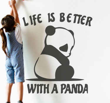 Life is better with a panda wild animal decal - If you agree with the quote on this decorative panda bedroom decal then you should purchase it.